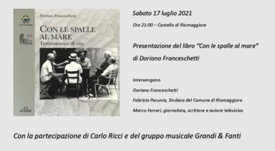 """Riomaggiore Estate 2021 – Sabato 17 luglio, alle ore 21:00 Castello di Riomaggiore """"Con le spalle al mare"""""""